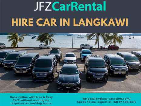 Hire Car in Langkawi with affordable price JFZ Car Rental